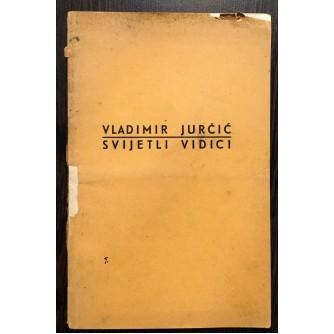 VLADIMIR JURČIĆ, SVIJETLI VIDICI, 1940.