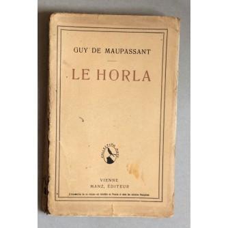 GUY DE MAUPASSANT, LE HORLA, VIENNE,