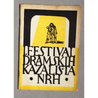 PRVI FESTIVAL DRAMSKIH KAZALIŠTA N.R.H. U ZAGREBU, ZAGREB, 1950.