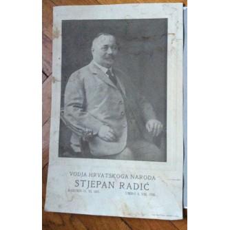 STJEPAN RADIĆ, VODJA HRVATSKOGA NARODA,  ZAGREB, 1928.