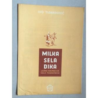 IVO TIJARDOVIĆ, MILKA SELA DIKA, JUŽNA DALMACIJA, KOLO, POSKOČNICA, ZAGREB, 1949.