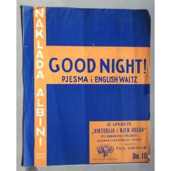 ALFRED GRUNWALD I BEDA GOOD NIGHT , ENGLESKI  VALCER, NOTE, ZAGREB, 1930.