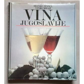 ŠTANCL, MILAT, VINA JUGOSLAVIJE, 1985. I. IZDANJE