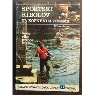 MILAN SABOL, SPORTSKI RIBOLOV NA KOPNENIM VODAMA, ČAKOVEC 1977.