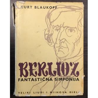 KURT BLAUKOPF, FANTASTIČNA SIMFONIJA - HECTOR BERLIOZ, ZAGREB 1962.