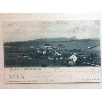 MARIJA BISTRICA STARA RAZGLEDNICA POZDRAV IZ MARIJA BISTRICE 1904.